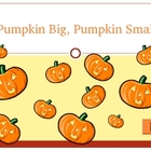 Pumpkin Big Pumpkin Small PPT Game