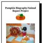 """Pumpkin"" Biography or Animal Report"