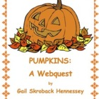 Pumpkin Fun-Fun and Informative Webquest