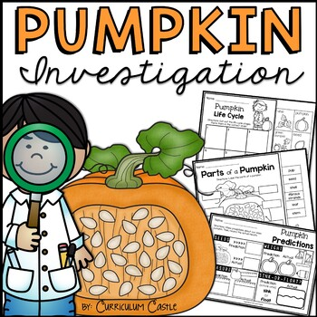 Pumpkin Investigation Unit: All About Pumpkins {Life Cycle}!