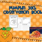 Pumpkin Jack Observation Book