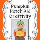 Pumpkin Patch Kid Craftivity, Poem and Life Cycle Mini-Book