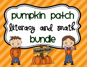 Pumpkin Patch Lit and Math BUNDLE