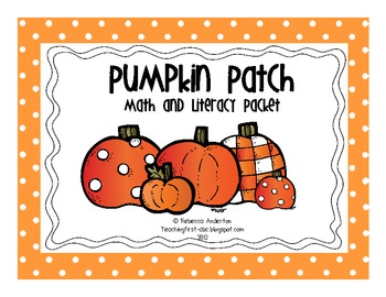 Pumpkin Patch Math and Literacy Packet