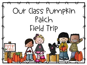 Pumpkin Patch and Class Pumpkin Booklet