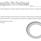 Pumpkin Pie Problems (Fraction Story Problems)