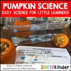 Pumpkin Science { Simply Kinder } Experiments