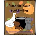 Pumpkin Soup Booktivities