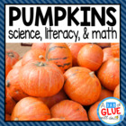 Pumpkin Theme: Literacy, Science & Math Unit