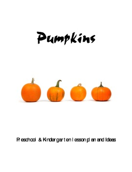 Pumpkin Unit for Preschool or Kindergarten