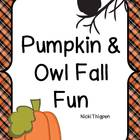 Pumpkin and Owl Fun