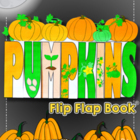 Pumpkins Flip-Flap Book - An Expository Writing Resource