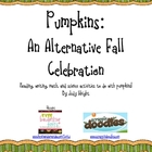 Pumpkins: Math, Science, and Language Arts Activities