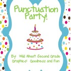 Punctuation Party!  Bingo Game, Posters and Literacy Stati