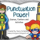 Punctuation Power! {Games, Centers and Activities}