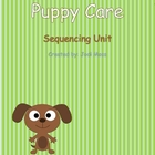 Puppy Care Sequencing Mini Unit