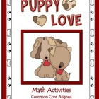 Math Center Activities: Puppy Love 2nd Grade Common Core