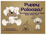 Puppy Palooza How Rocket Learned to Read Book Study Unit