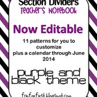 EDITABLE Purple and Black Teacher Notebook Dividers w/ Mat