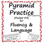 Pyramid Practice for Fluency and Language