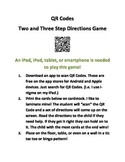 QR Code 2 and 3 Step Directions!