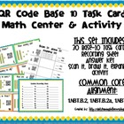 QR Code Math Center and Activity: Base 10 Blocks (Common C