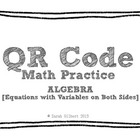 QR Code Math Practice [Algebra - Equations w/Variables on