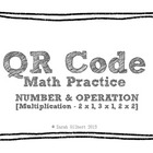 QR Code Math Practice [Multiplication 2 x 1, 3 x 1, 2 x 2]