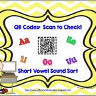 QR Codes:  Scan to Check!  Short Vowel Sounds