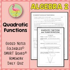 QUADRATIC FUNCTIONS ALG 2 Lesson 1: Quadratic Functions an