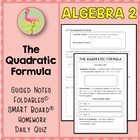 QUADRATIC FUNCTIONS ALG 2 Lesson 7: The Quadratic Formula