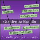 Quadratic Bundle-Activities-Walls that Teach- Worksheets-UPDATED