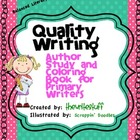Quality Writing:  Book Study and Coloring Book For Primary