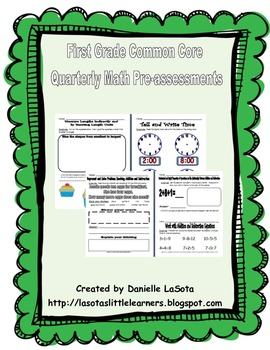 Quarterly First Grade Common Core Math Pre-assessments