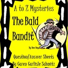 Question Sheet - A to Z Mysteries - The Bald Bandit (470 Lexile)