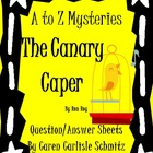 Question Sheet - A to Z Mysteries - The Canary Caper (650 Lexile)