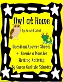 Question Sheet- Owl at Home + Create a Monster Writing Activity