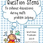 Question Stems and Starters for Discussions in Math Proble