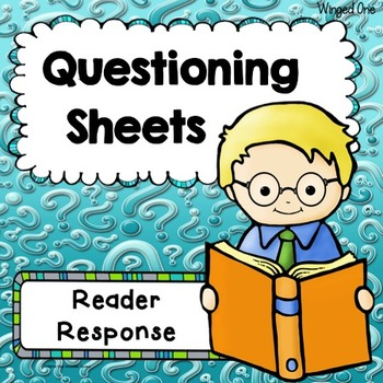 Questioning Packet - Reading Response Forms