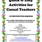 Quick &amp; Easy Ideas for Casual Teachers