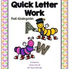 Quick Letter Work: PreK-Kinder
