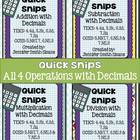 Quick Snips- All Operations with Decimals- Common Core & TEKS