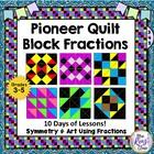 Quilt Block Fractions: Oregon Trail, Symmetry &amp; Creativity