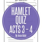 Quiz English Literacy: Hamlet Acts 3 - 4 William Shakespeare