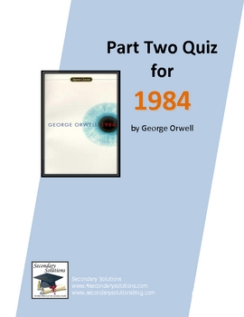 Quiz on Part Two of 1984 by George Orwell