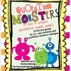 Quotation Monsters- 3rd Grade CCSS Quotation Marks and Com