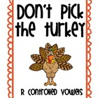 R Controlled Don't Pick the Turkey