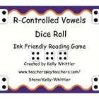 R-Controlled Vowels Dice Roll - Reading Game