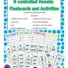 R Controlled Vowels: Flashcards and Activities {Bossy R}