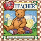 R & R for Teacher Free Music Album Download